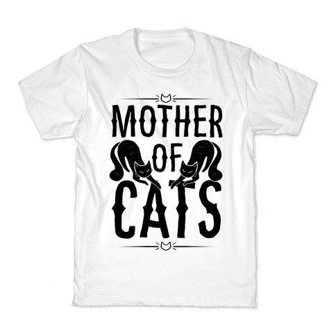 Mother Of Cats Kids T-Shirt