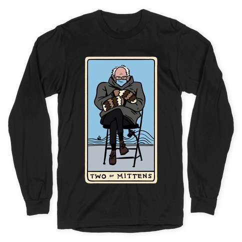 Two of Mittens (Bernie Tarot Parody) Long Sleeve T-Shirt