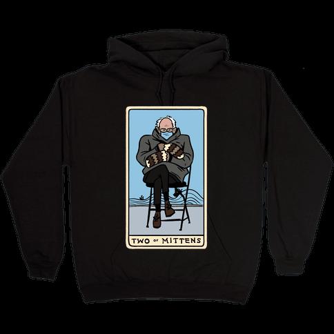 Two of Mittens (Bernie Tarot Parody) Hooded Sweatshirt