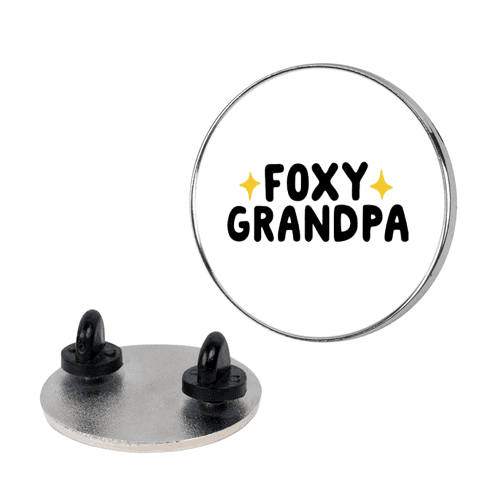 Foxy Grandpa Pin