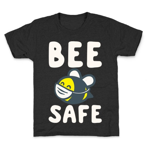 Bee Safe White Print Kids T-Shirt