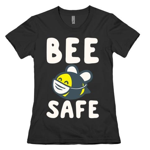 Bee Safe White Print Womens T-Shirt