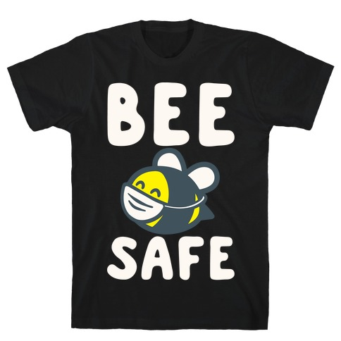 Bee Safe White Print T-Shirt
