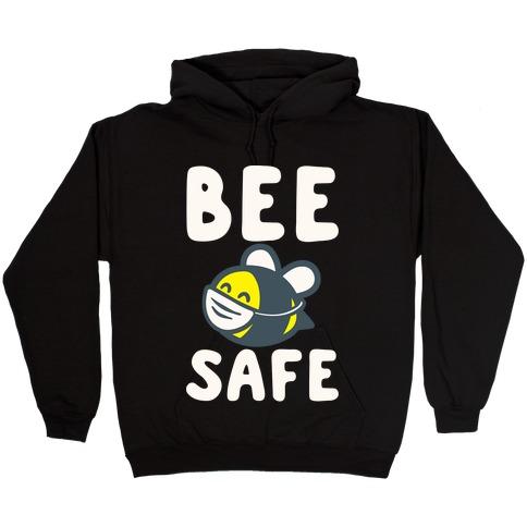 Bee Safe White Print Hooded Sweatshirt