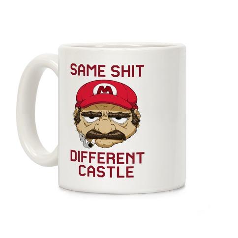 Same Shit Different Castle Coffee Mug