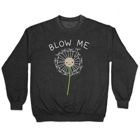 Blow Me Dandelion Pullover