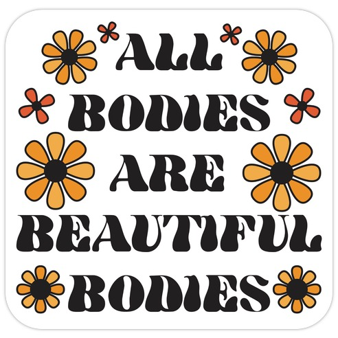 All Bodies Are Beautiful Bodies Die Cut Sticker