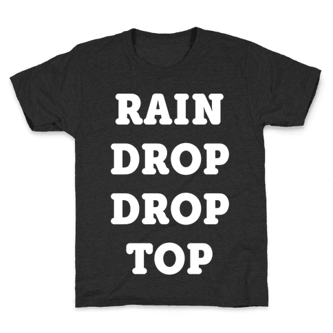 Rain Drop Drop Top Kids T-Shirt
