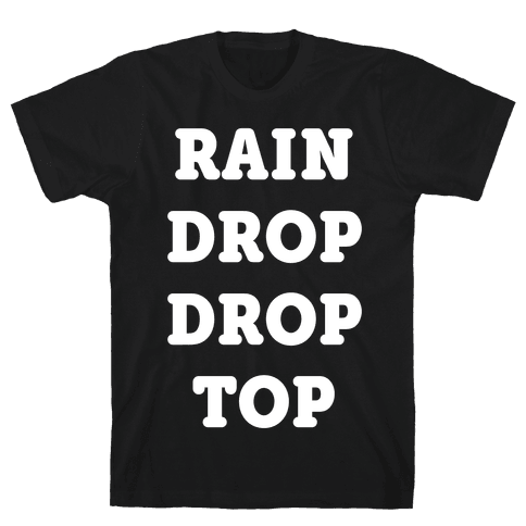 Rain Drop Drop Top Mens T-Shirt