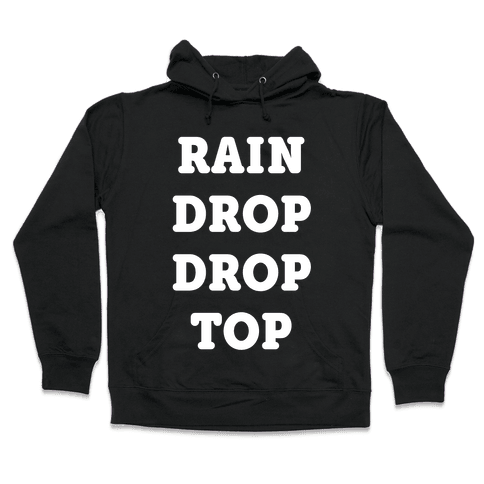 Rain Drop Drop Top Hooded Sweatshirt