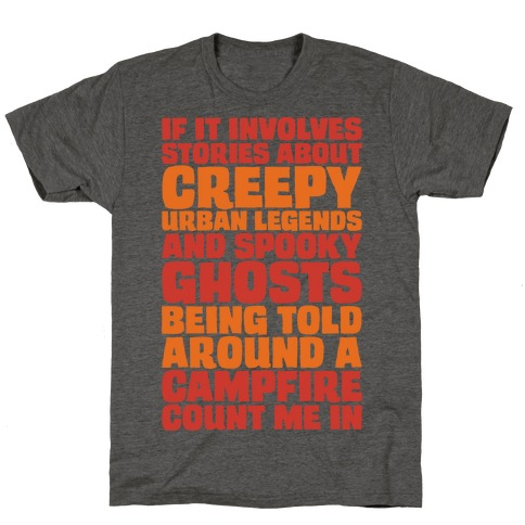 If It Involves Stories About Creepy Urban Legends And Spooky Ghost T-Shirt