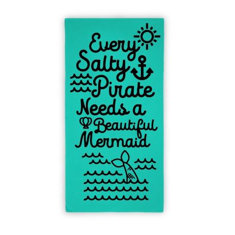 Every Salty Pirate Needs A Beautiful Mermaid Towel Beach Towel
