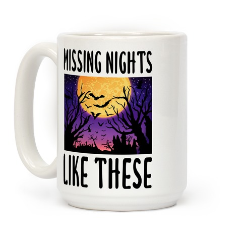 Missing Nights Like These Coffee Mug