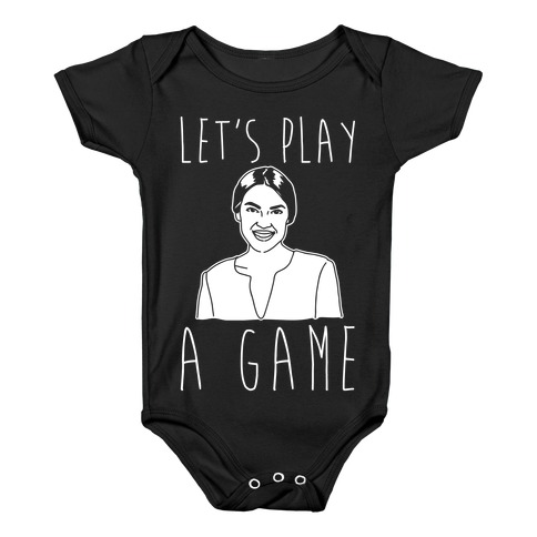 Let's Play A Game AOC White Print Baby Onesy