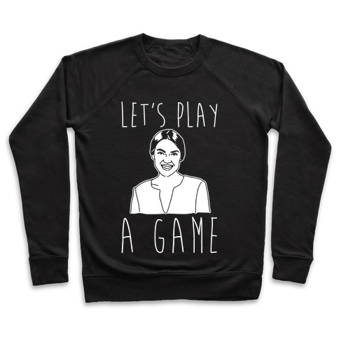 Let's Play A Game AOC White Print Pullover
