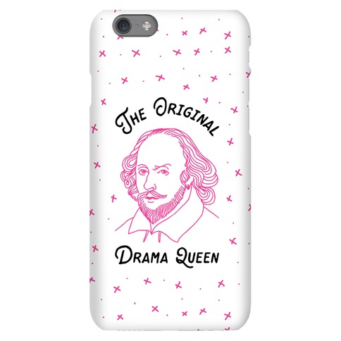The Original Drama Queen Shakespeare Phone Case