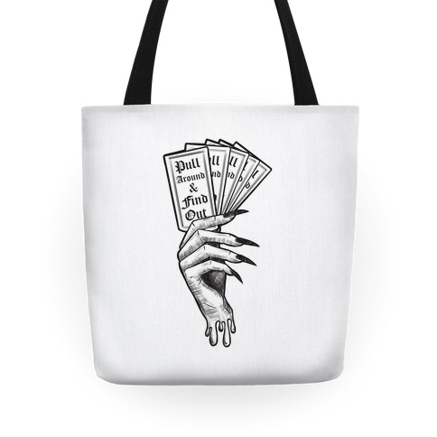 Pull Around & Find Out Tote