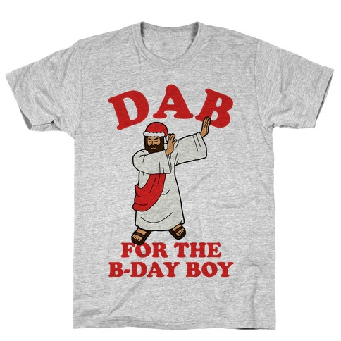 We gonna Party Like It's My Birthday Jesus Dab T-Shirt