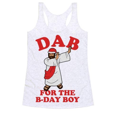 We gonna Party Like It's My Birthday Jesus Dab Racerback Tank Top