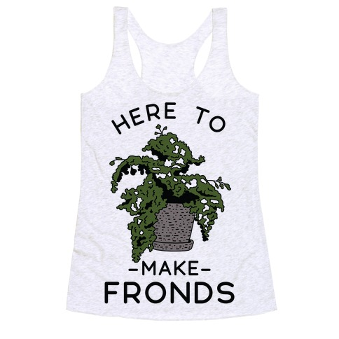 Here to Make Fronds Racerback Tank Top