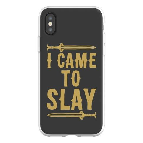 I Came To Slay Parody Phone Flexi-Case