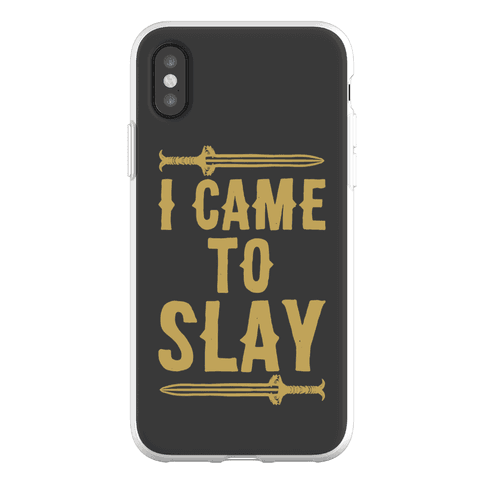 I Came To Slay Parody Phone Flexi-Case