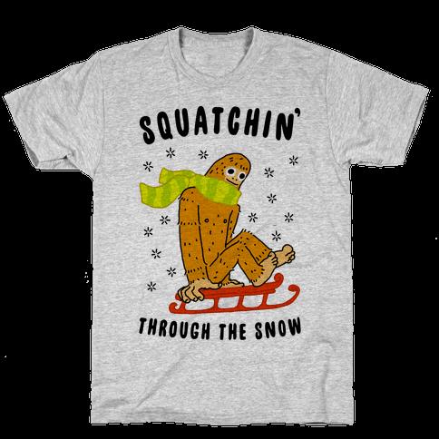 Squatchin Through the Snow Mens/Unisex T-Shirt