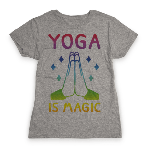 Yoga Is Magic Womens T-Shirt