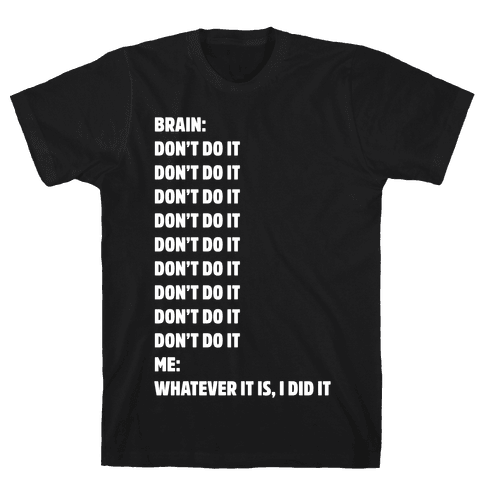 Don't Do It Meme White Print Mens T-Shirt