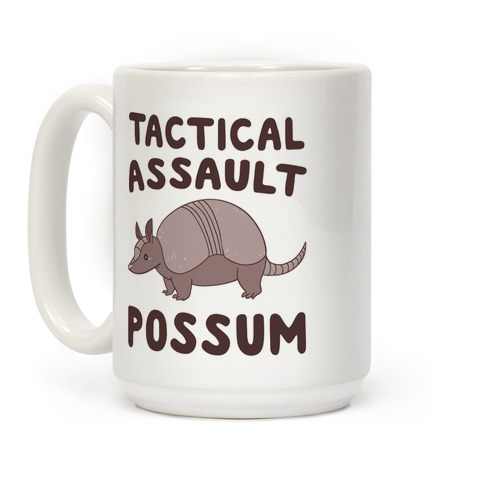 Tactical Assault Possum - Armadillo Coffee Mug