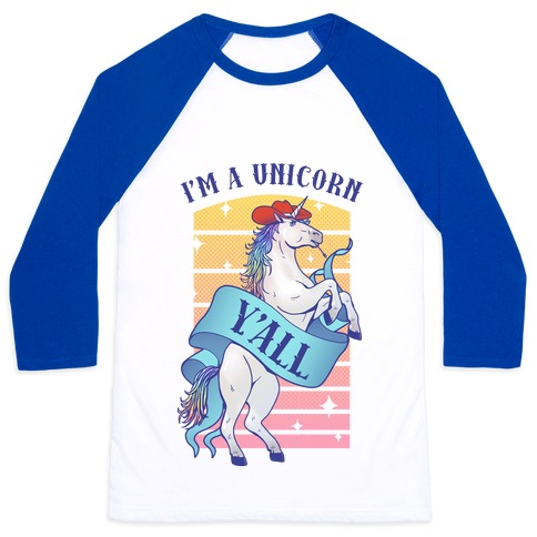 I'm a Unicorn Y'all Baseball Tee