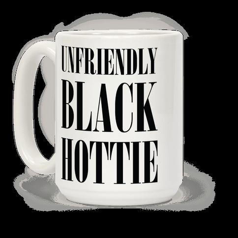 Unfriendly Black Hottie