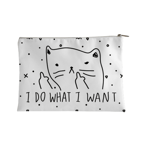 I Do What I Want Cat Accessory Bag