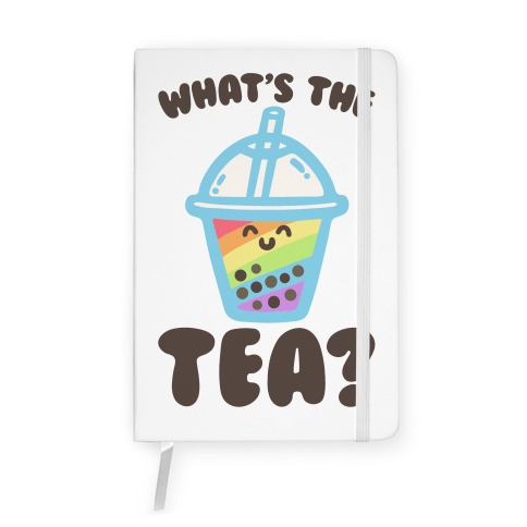 What's The Tea Bubble Tea Notebook