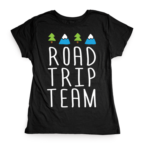 Road Trip Team Womens T-Shirt