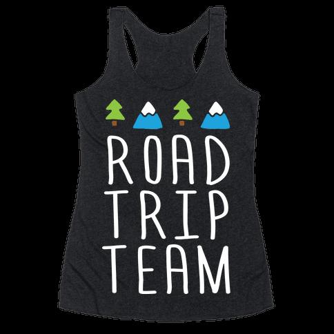 Road Trip Team Racerback Tank Top