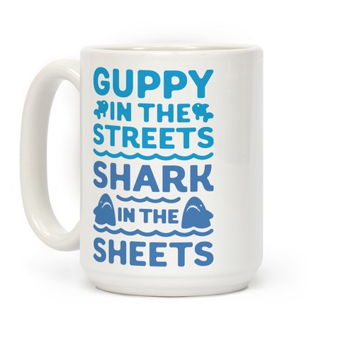 Guppy In The Streets Shark In The Sheets Coffee Mug
