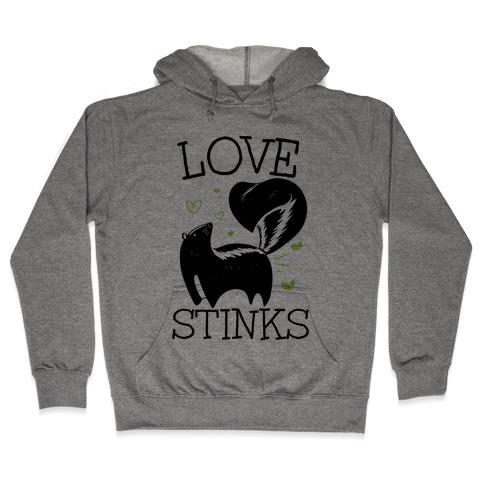 Love Stinks Hooded Sweatshirt