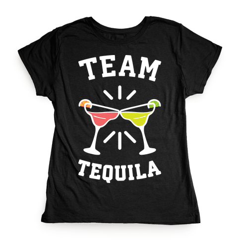 Team Tequila (White) Womens T-Shirt