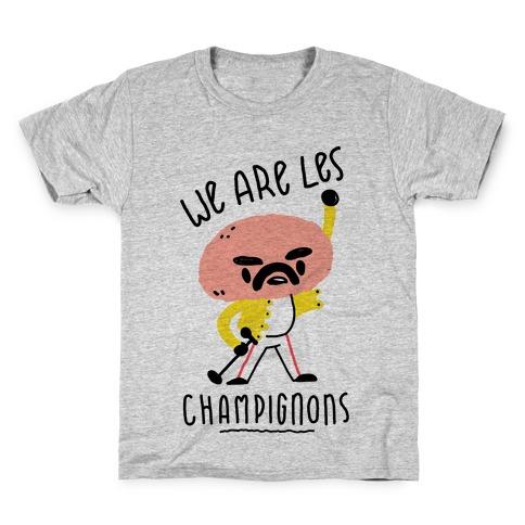 We Are Les Champignons Kids T-Shirt