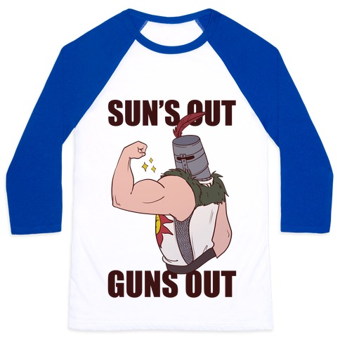 Sun's Out, Guns Out - Solaire Baseball Tee