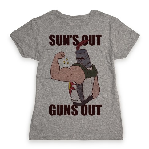 Sun's Out, Guns Out - Solaire Womens T-Shirt