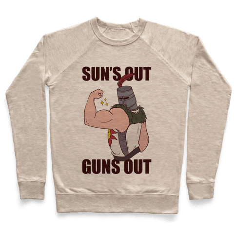 Sun's Out, Guns Out - Solaire  Pullover
