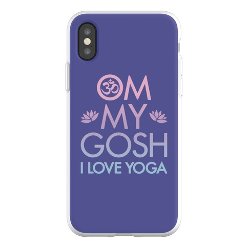 Om My Gosh I Love Yoga Phone Flexi-Case