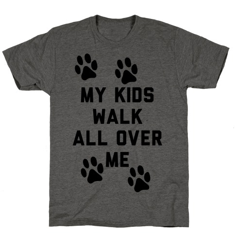 My Kids Walk All Over Me Mens T-Shirt