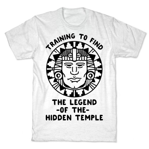Training to Find the Legend of the Hidden Temple T-Shirt