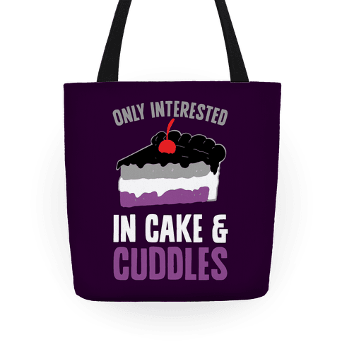 Only Interested In Cake And Cuddles Tote