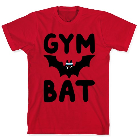 Gym Bat T-Shirt