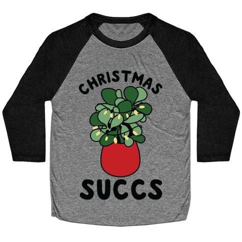 Christmas Succs Baseball Tee