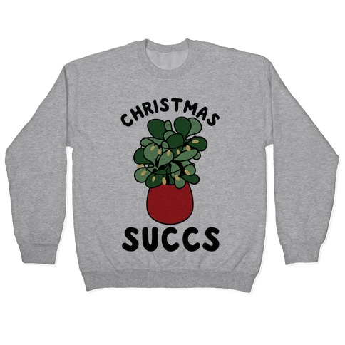 Christmas Succs Pullover